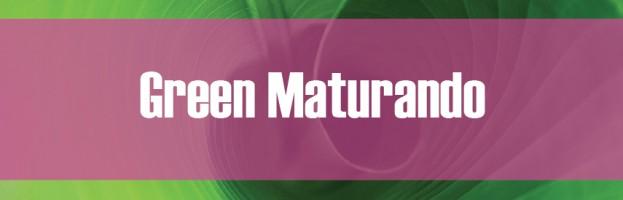 Green Maturando