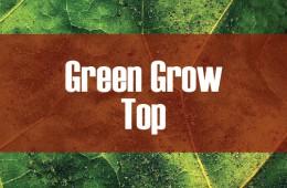 Green Grow Top